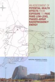 Cover of: An Assessment of Potential Health Effects from Exposure to PAVE PAWS Low-Level Phased-Array Radiofrequency Energy by National Research Council.