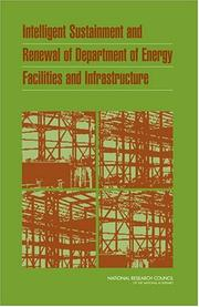Cover of: Intelligent Sustainment and Renewal of Department of Energy Facilities and Infrastructure by National Research Council.