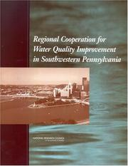 Cover of: Regional Cooperation for Water Quality Improvement in Southwestern Pennsylvania by National Research Council.