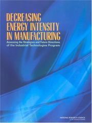 Cover of: Decreasing Energy Intensity in Manufacturing | National Research Council.