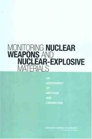 Cover of: Monitoring Nuclear Weapons and Nuclear-Explosive Materials | National Research Council.
