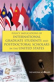 Cover of: Policy Implications of International Graduate Students and Postdoctoral Scholars in the United States | National Research Council.