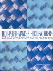 Cover of: High-Performance Structural Fibers for Advanced Polymer Matrix Composites by National Research Council.