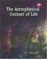 Cover of: The Astrophysical Context of Life by National Research Council.