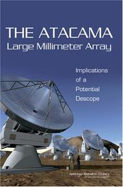 Cover of: The Atacama Large Millimeter Array (ALMA) | National Research Council.