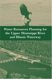 Cover of: Water Resources Planning for the Upper Mississippi River and Illinois Waterway | National Research Council.