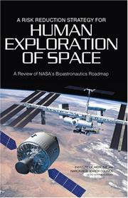 Cover of: A Risk Reduction Strategy for Human Exploration of Space | National Research Council.