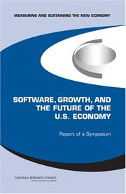 Cover of: Measuring and Sustaining the New Economy, Software, Growth, and the Future of the U.S Economy | National Research Council.
