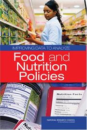 Cover of: Improving Data to Analyze Food and Nutrition Policies | National Research Council.