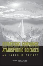 Cover of: Strategic Guidance for the National Science Foundation's Support of the Atmospheric Sciences | National Research Council.