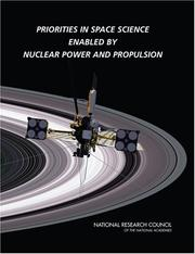 Cover of: Priorities in Space Science Enabled by Nuclear Power and Propulsion | National Research Council.