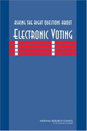 Cover of: Asking the Right Questions About Electronic Voting by National Research Council.