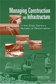 Cover of: Managing Construction and Infrastructure in the 21st Century Bureau of Reclamation by National Research Council.