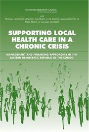 Cover of: Supporting Local Health Care in a Chronic Crisis | National Research Council.