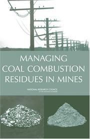 Cover of: Managing Coal Combustion Residues in Mines | National Research Council.