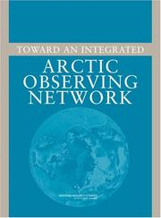 Cover of: Toward an Integrated Arctic Observing Network by National Research Council.