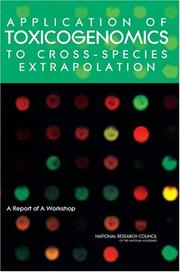 Cover of: Application of Toxicogenomics to Cross-Species Extrapolation by National Research Council.