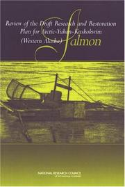 Cover of: Review of the Draft Research and Restoration Plan for Arctic-Yukon-Kuskokwim (Western Alaska) Salmon | National Research Council.