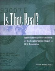 Cover of: Is That Real? Identification and Assessment of the Counterfeiting Threat for U.S. Banknotes | National Research Council.
