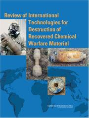 Cover of: Review of International Technologies for Destruction of Recovered Chemical Warfare Materiel by National Research Council.