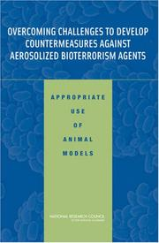 Cover of: Overcoming Challenges to Develop Countermeasures Against Aerosolized Bioterrorism Agents | National Research Council.