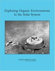 Cover of: Exploring Organic Environments in the Solar System | National Research Council.