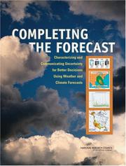 Cover of: Completing the Forecast | National Research Council.