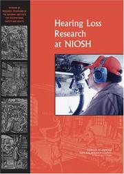Cover of: Hearing Loss Research at NIOSH | National Research Council.