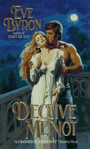 Cover of: Deceive Me Not by Eve Byron