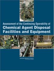Cover of: Assessment of the Continuing Operability of Chemical Agent Disposal Facilities and Equipment | National Research Council.