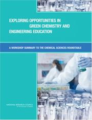 Cover of: Exploring Opportunities in Green Chemistry and Engineering Education | National Research Council.