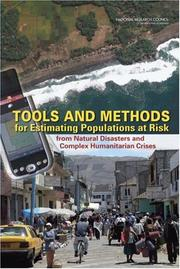 Cover of: Tools and Methods for Estimating Populations at Risk from Natural Disasters and Complex Humanitarian Crises | National Research Council.