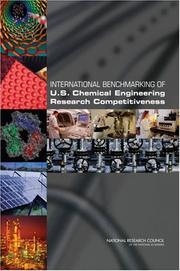 Cover of: International Benchmarking of U.S. Chemical Engineering Research Competitiveness by National Research Council.