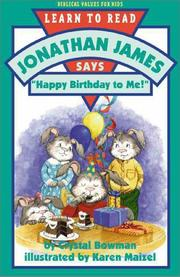 "Cover of: Jonathan James says, ""Happy birthday to me!"" 
