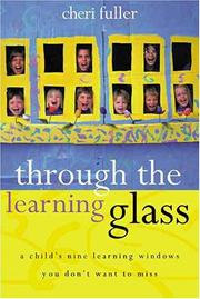 Cover of: Through the Learning Glass | Cheri Fuller