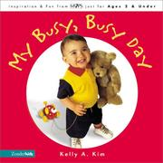 Cover of: My busy, busy day | Kelly Kim