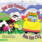 Cover of: See the country, see the city by Crystal Bowman