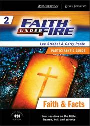 Cover of: Faith Under Fire 2 Faith & Facts Participant's Guide | Lee Strobel