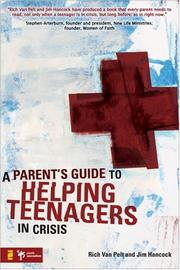 Cover of: A Parent's Guide to Helping Teenagers in Crisis (Youth Specialties) | Jim Hancock
