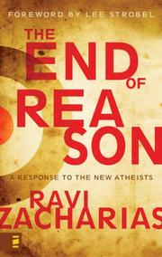 Cover of: The End of Reason by Ravi K. Zacharias