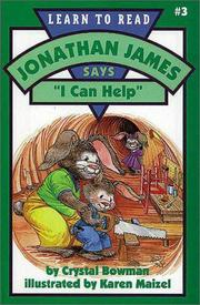 "Cover of: Jonathan James says, ""I can help"" by Crystal Bowman"