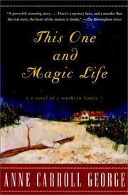 Cover of: This One and Magic Life | Anne C. George