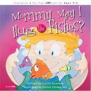 Cover of: Mommy May I Hug the Fishes (Mothers of Preschoolers) by Crystal Bowman