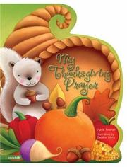 Cover of: My Thanksgiving Prayer by Crystal Bowman