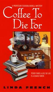 Cover of: Coffee to die for by Linda French, Linda Mariz