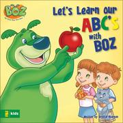 Cover of: Let's Learn Our Abcs With Boz (Boz Series) | Crystal Bowman