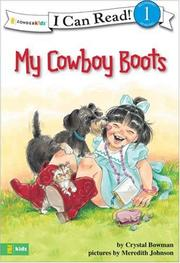 Cover of: My Cowboy Boots (I Can Read!) | Crystal Bowman