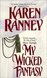 Cover of: My Wicked Fantasy (Avon Romantic Treasure) by Karen Ranney