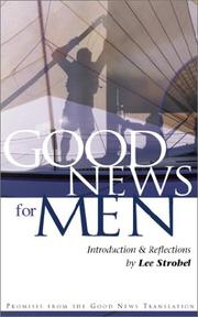 Cover of: Good News for Men (Good News) | Lee Strobel