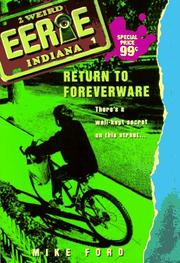 Cover of: Return to Foreverware (Eerie, Indiana) | Mike Ford